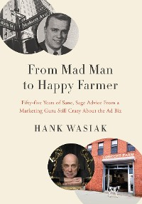 Cover From Mad Man to Happy Farmer