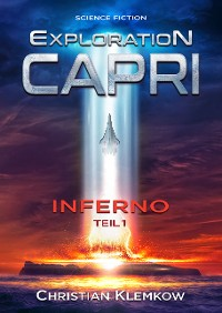 Cover Exploration Capri: Teil 1 Inferno (Science Fiction Odyssee)