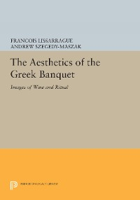 Cover The Aesthetics of the Greek Banquet