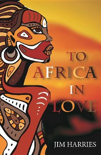 Cover To Africa in Love