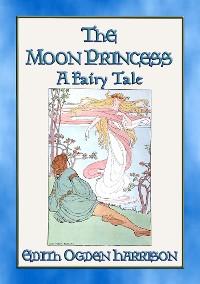 Cover THE MOON PRINCESS - A Fairy Tale