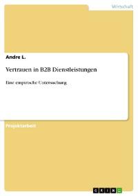 Cover Vertrauen in B2B Dienstleistungen