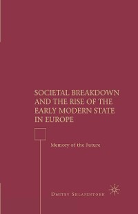 Cover Societal Breakdown and the Rise of the Early Modern State in Europe