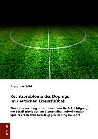 Cover Rechtsprobleme des Dopings im deutschen Lizenzfußball