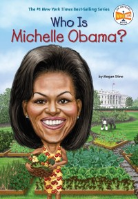Cover Who Is Michelle Obama?