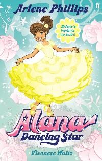 Cover Alana Dancing Star: A Viennese Waltz