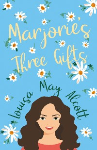 Cover Marjorie's Three Gifts