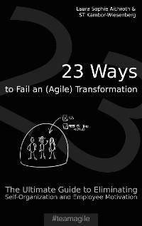 Cover 23 Ways to Fail an (Agile) Transformation