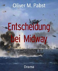 Cover Entscheidung bei Midway