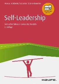 Cover Self-Leadership Sich selbst führen in unsicheren Zeiten