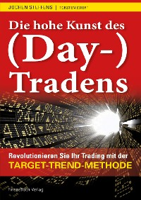 Cover Die hohe Kunst des (Day-) Tradens