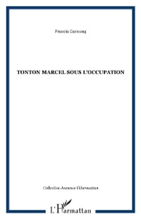 Cover Tonton marcel sous l'occupation