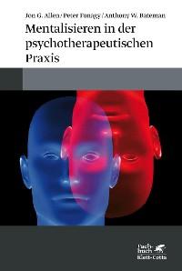 Cover Mentalisieren in der psychotherapeutischen Praxis