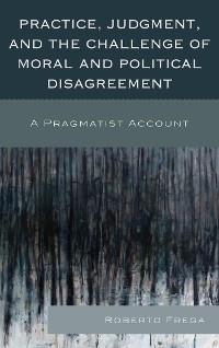 Cover Practice, Judgment, and the Challenge of Moral and Political Disagreement