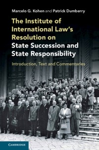 Cover Institute of International Law's Resolution on State Succession and State Responsibility