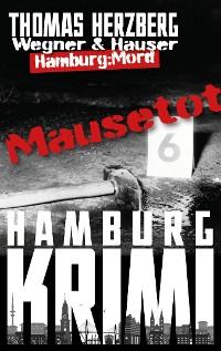Cover Mausetot: Wegner & Hauser