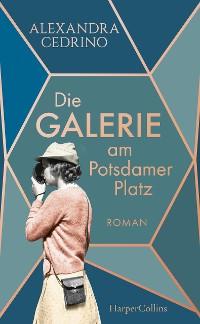 Cover Die Galerie am Potsdamer Platz