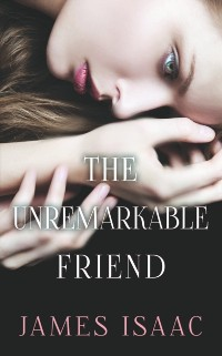 Cover Unremarkable Friend