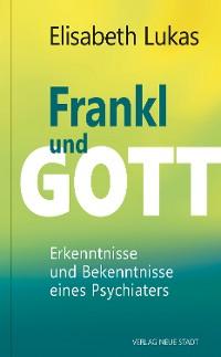 Cover Frankl und Gott