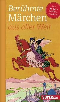 Cover Berühmte Märchen aus aller Welt Band 1