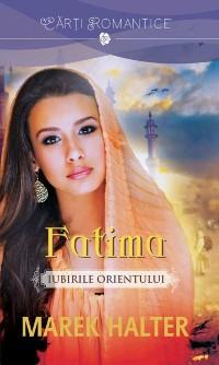 Cover Fatima - Iubirile Orientului
