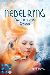 Cover Nebelring - Das Lied vom Oxean (Band 1)