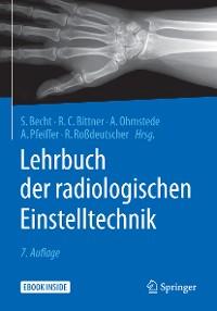 Cover Lehrbuch der radiologischen Einstelltechnik