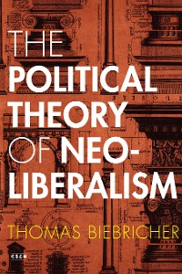 Cover The Political Theory of Neoliberalism
