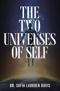 Cover The Two Universes of Self