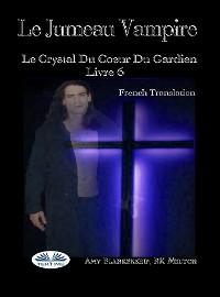 Cover Le Jumeau Vampire