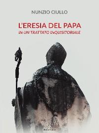 Cover L'eresia del Papa