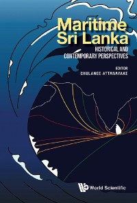 Cover Maritime Sri Lanka: Historical And Contemporary Perspectives