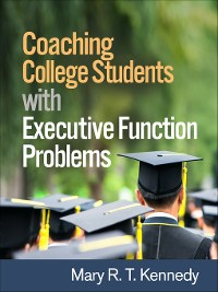 Cover Coaching College Students with Executive Function Problems