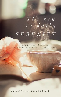 Cover The Key To Daily Serenity