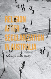 Cover Religion after Secularization in Australia