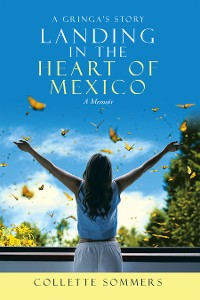 Cover Landing in the Heart of Mexico