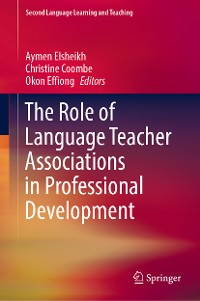 Cover The Role of Language Teacher Associations in Professional Development