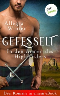 Cover Gefesselt - In den Armen des Highlanders