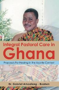 Cover Integral Pastoral Care in Ghana