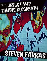Cover The Jesus Camp Zombie Bloodbath