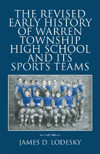 Cover The Revised Early History of Warren Township High School and Its Sports Teams