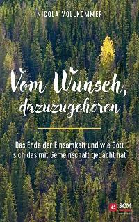 Cover Vom Wunsch, dazuzugehören