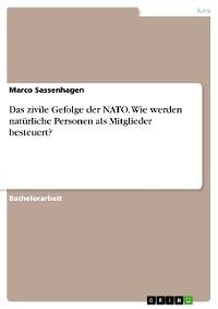 Cover Das zivile Gefolge der NATO. Wie werden natürliche Personen als Mitglieder besteuert?