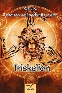 Cover Il mondo agli occhi di un elfo Triskelion