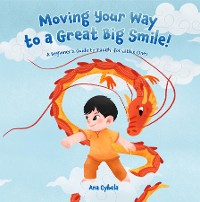 Cover Moving Your Way to a Great Big Smile!