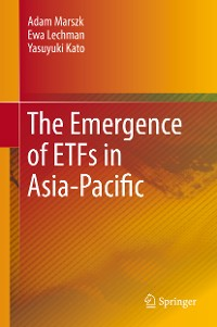 Cover The Emergence of ETFs in Asia-Pacific