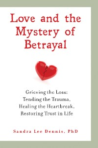 Cover Love and the Mystery of Betrayal: Grieving the Loss