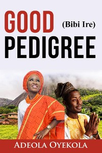 Cover Good Pedigree (Bibi Ire)