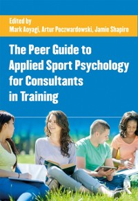 Cover Peer Guide to Applied Sport Psychology for Consultants in Training