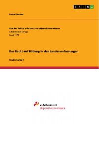 Cover Das Recht auf Bildung in den Landesverfassungen